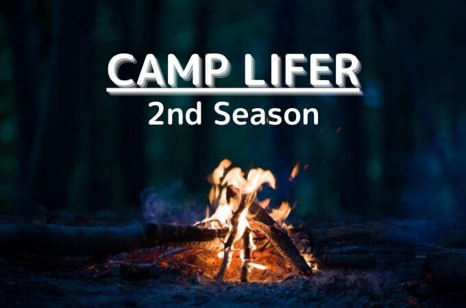 CAMP LIFER(キャンプライファー)2nd Seasonの特徴